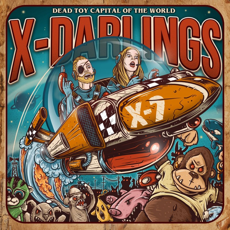 X-Darlings - Dead Toy Capital Of The World