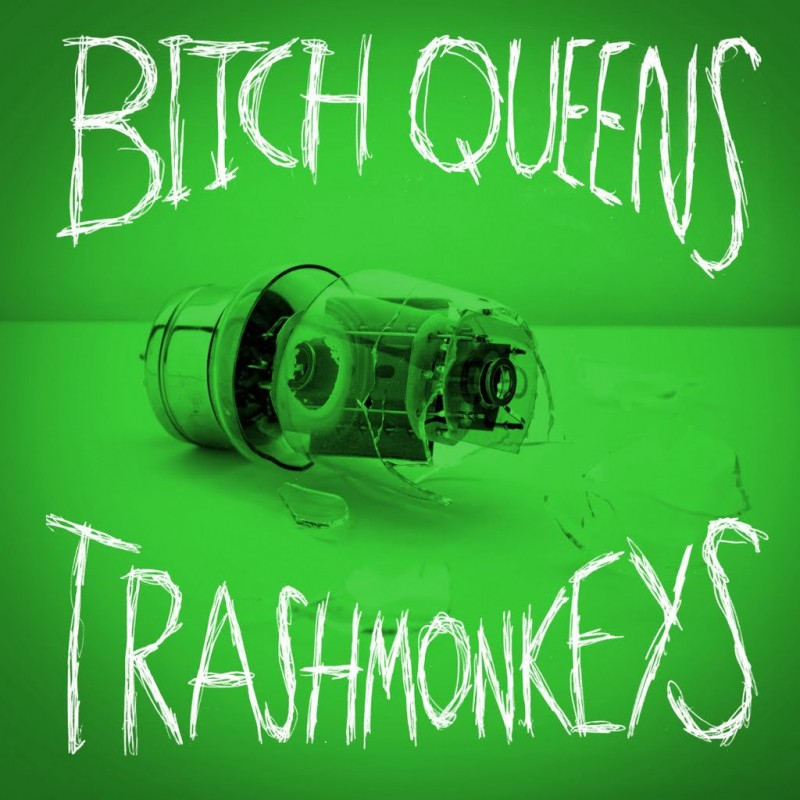 Bitch Queens / Trashmonkeys - Split Single