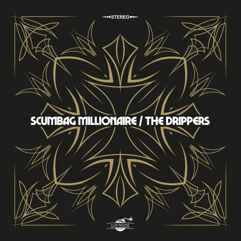 Scumbag Millionaire / The Drippers - Split Single