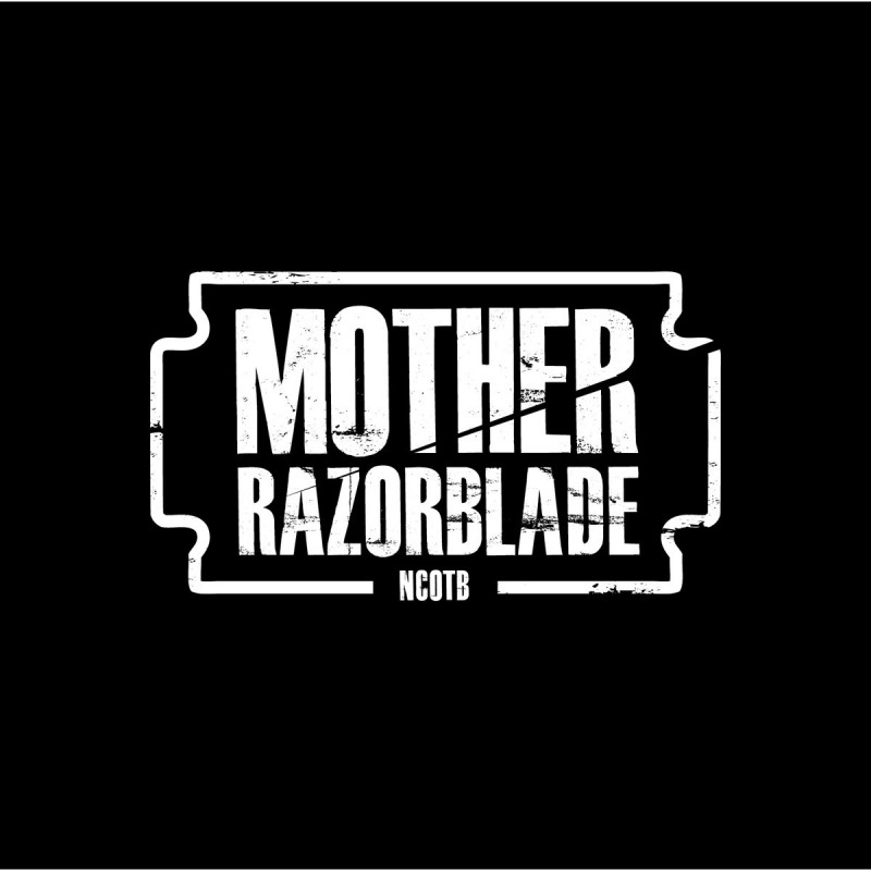 Mother Razorblade - NCOTB